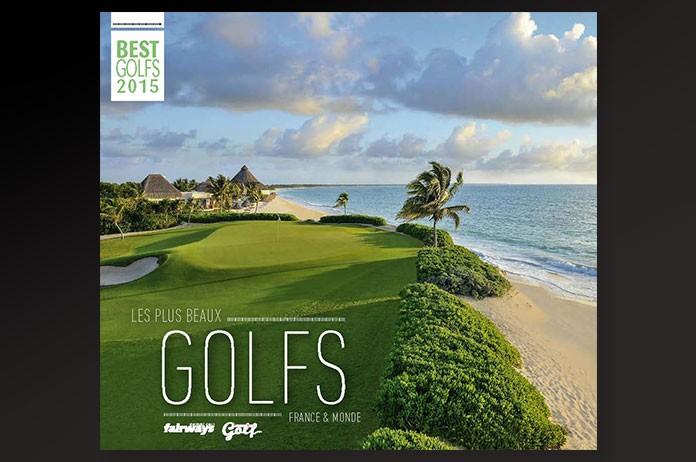 best golfs le livre des plus beaux parcours de france et du monde fairways magazine. Black Bedroom Furniture Sets. Home Design Ideas